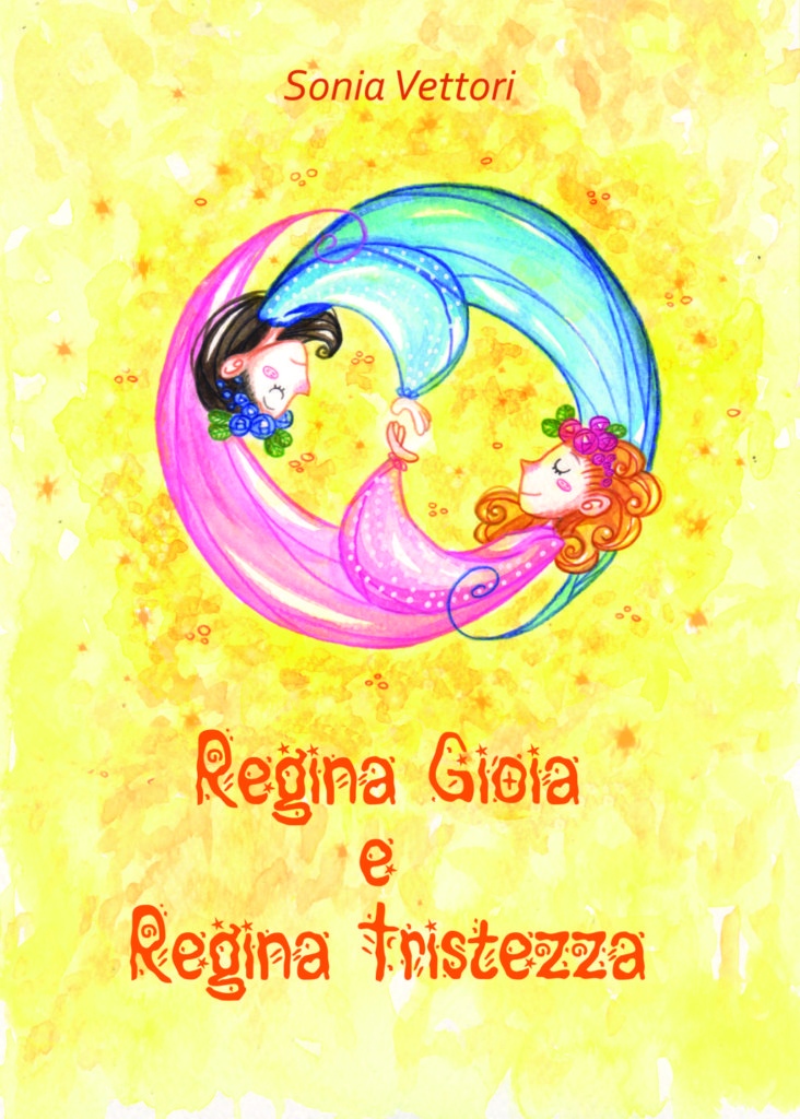 Regina Gioia e Regina Tristezza Sonia Vettori