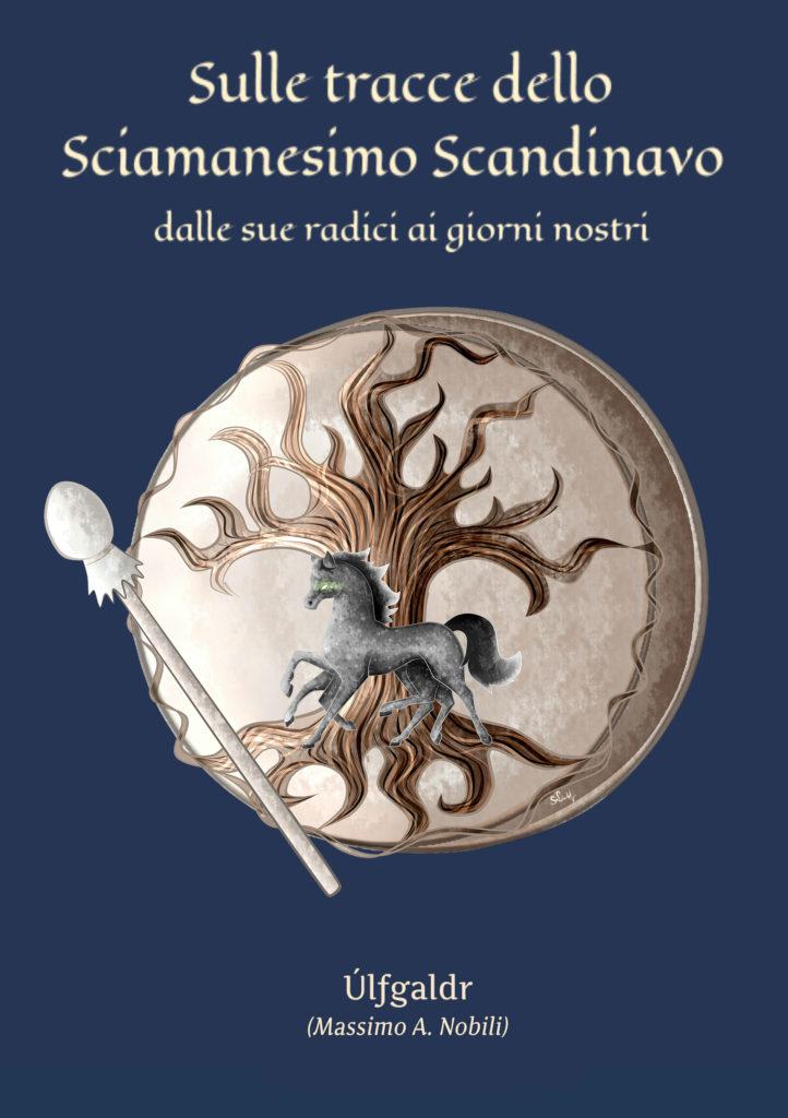 Massimo Nobili Sciamanesimo Norreno Scandinavo (3)