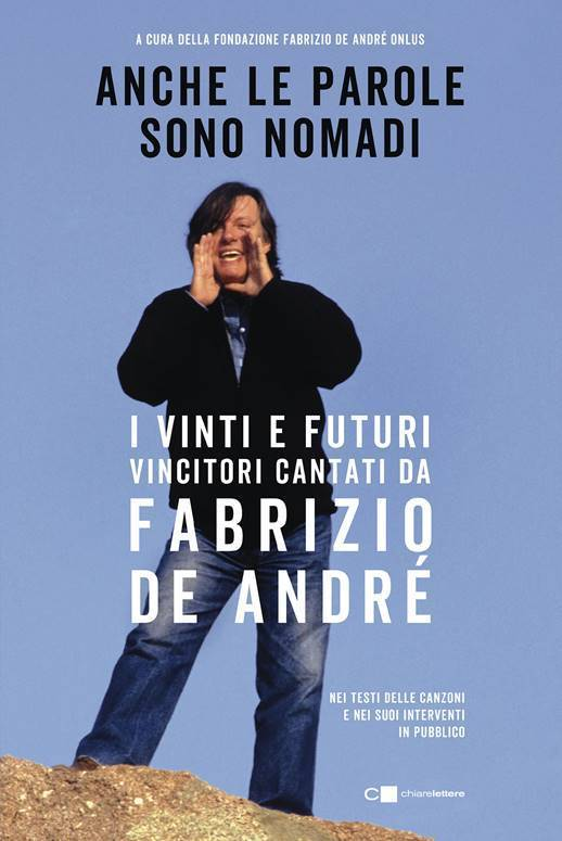 Fabrizio De André libro Anche le parole sono nomadi