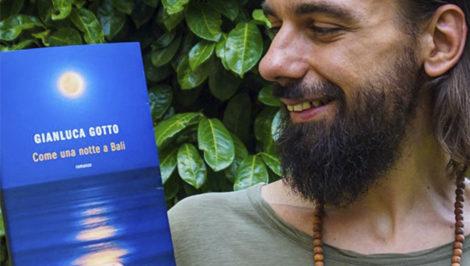 Gianluca Gotto come una notte a Bali romanzo nomade digitale