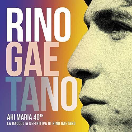 Ahi Maria 40th Rino Gaetano