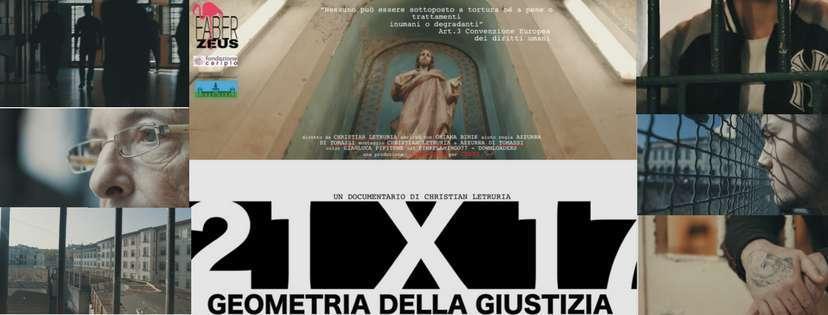 documentario Christian Letruria sovraffolamento carceri italiane sentenza torreggiani 21x17 Geometria della Giustizia 2