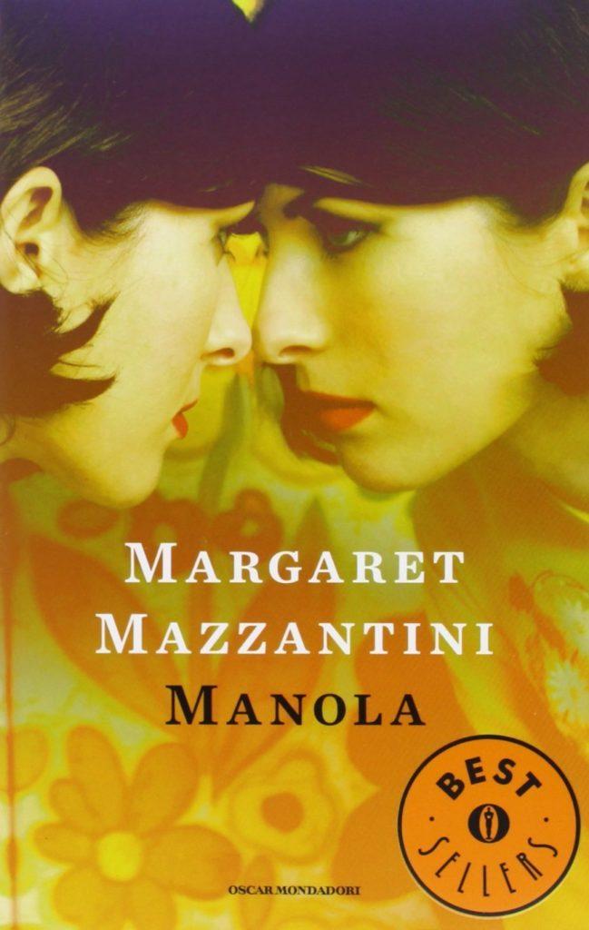 Manola Margaret Mazzantini recensione libro copertina Oscar Mondadori