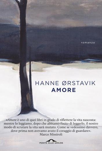 amore romanzo scrittrice Novergia Anne Ørstavik