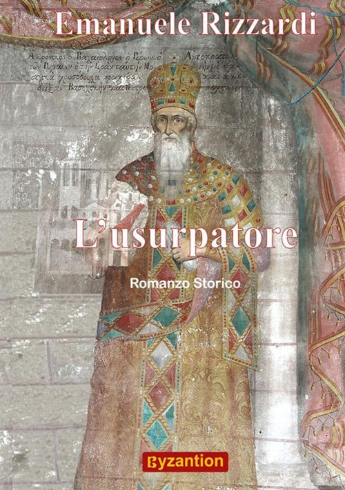 Emanuele Rizzardi, l'Usurpatore, Romanzo Storico