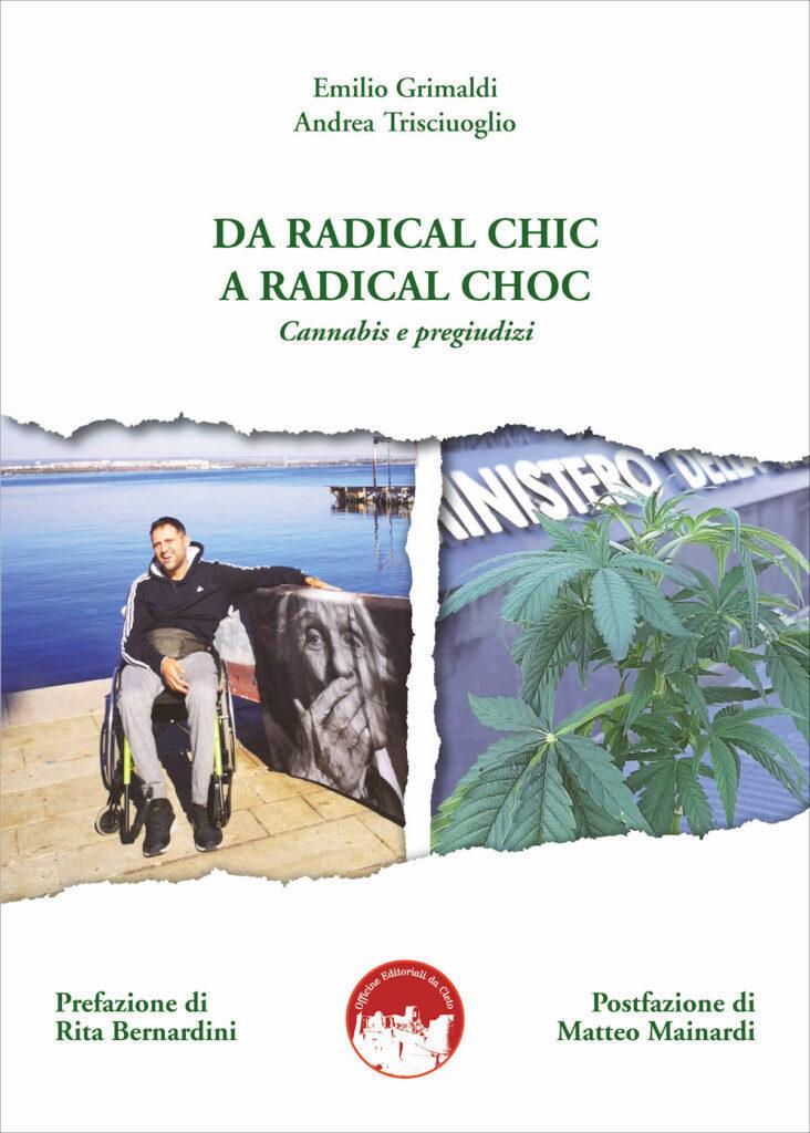 Da radical chic a radical choc - Cannabis e pregiudizi. Andrea Trisciuoglio e il diritto alla cura LapianTiamo