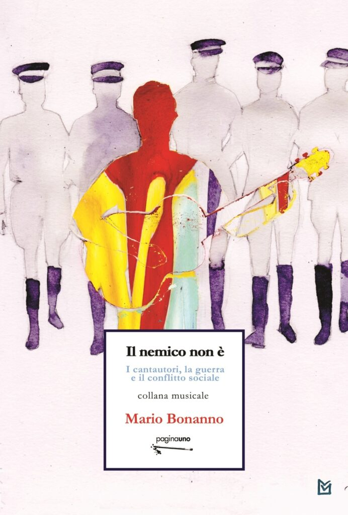 I cantautori, la guerra e il conflitto sociale di Mario Bonanno. Copertina Saggio musicale.